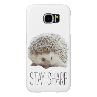 Funny cute hedgehog stay sharp quote hipster humor samsung galaxy s6 cases