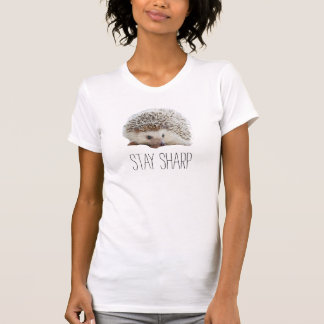 Funny cute hedgehog stay sharp quote hipster humor shirt