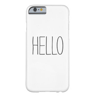 Funny cute hello hi slogan hipster quote barely there iPhone 6 case