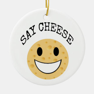 funny cute joke say cheese ceramic ornament