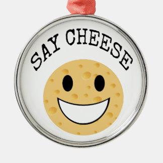 funny cute joke say cheese metal ornament