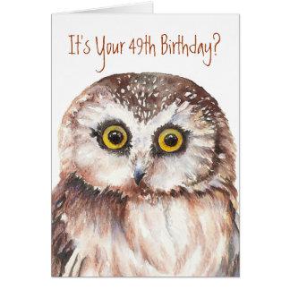 Funny-Cute Little Owl, 49th Birthday Card