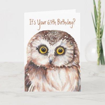Rlvzcache Funny Cute Little Owl 69th Birthday
