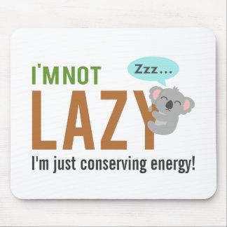 Funny Cute Sleeping Koala Bear Not Lazy Quote Mouse Pad