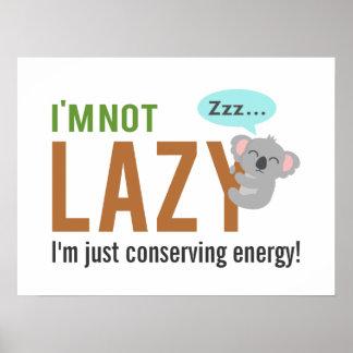 Funny Cute Sleeping Koala Bear Not Lazy Quote Print