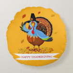 Funny Cute Thanksgiving Turkey in a Pilgrim Hat Round Pillow