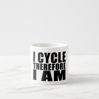 Funny Cyclists Quotes Jokes : I Cycle Therefore I Espresso Cup