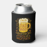 Funny Dad Bod Beer Pints Fathers Day Monogrammed Can Cooler