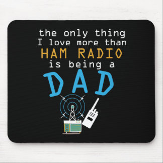 Funny Dad Ham Radio Fathers Day  Amateur Men Gift Mouse Pad