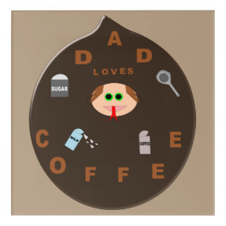 Funny Dad Monster Loves Coffee Acrylic Wall Art