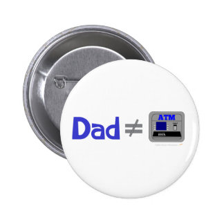 Funny Dad Not Equal ATM Buttons