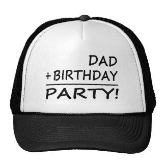 Funny Dads Birthdays : Dad + Birthday = Party Trucker Hat