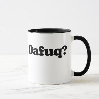 Funny dafuq humor mug