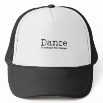 Funny Dance Mom Dad Cheaper Than Therapy square Trucker Hat