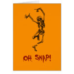 Funny Dancing Skeleton Oh Snap Card