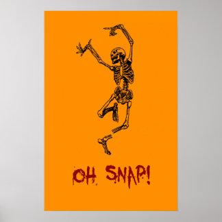 Funny Dancing Skeleton Oh Snap Poster