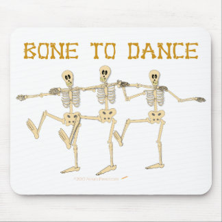 Funny Dancing Skeletons Bone To Dance Cartoon Mouse Pad