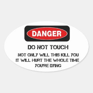 Funny Danger Sign Oval Sticker