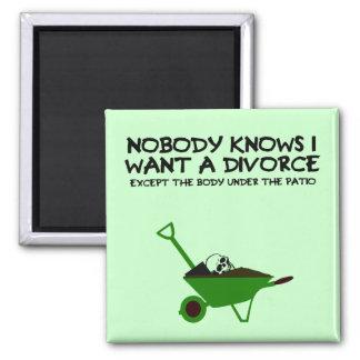 Funny dark humour divorce magnet
