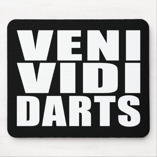 Funny Darts Players Quotes Jokes : Veni Vidi Darts Mouse Pads