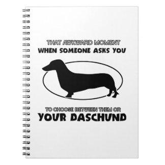 Funny DASCHUND designs Notebook