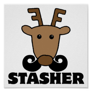 funny dasher stasher mustache reindeer posters