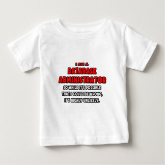Funny Database Admin .. Highly Unlikely Tees
