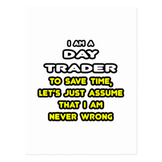 Funny Day Trader T-Shirts and Gifts Postcard