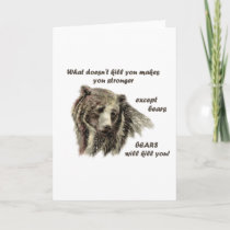 Funny De Motivational Quote Bears kill you Card