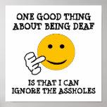 Funny Deaf Asshole Poster