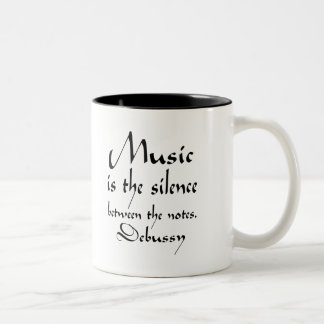 Funny Debussy Music Quote Two-Tone Coffee Mug