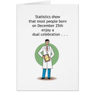 Funny December 25th Birthday Card