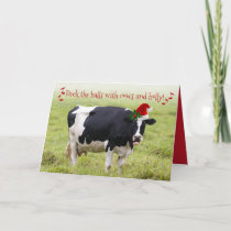 Funny Deck The Halls With Cows and Holly Card