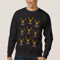 Funny Deer - Hunters All of Santa's Reindeer Sweatshirt