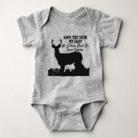 Funny Deer Hunting Season Dad Quote Baby Bodysuit