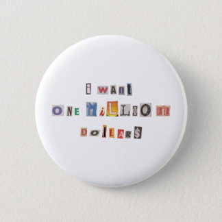 Funny Demand For Money Ransom Note Collage Pinback Button