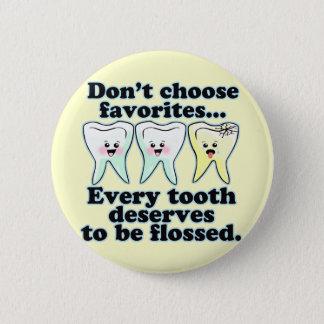 Funny Dental Humor Button