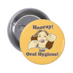 Funny Dental Hygienist Buttons