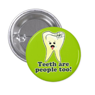 Funny Dental Hygienist Pinback Button