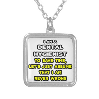 Funny Dental Hygienist T-Shirts Silver Plated Necklace