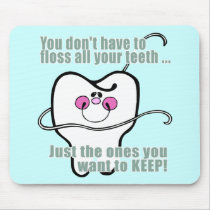 Funny Dentist and Dental Hygienist Mouse Pad