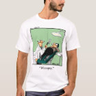 Funny Dentist Cartoon T-shirt