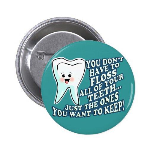 Funny Dentist Dental Hygienist 2 Inch Round Button