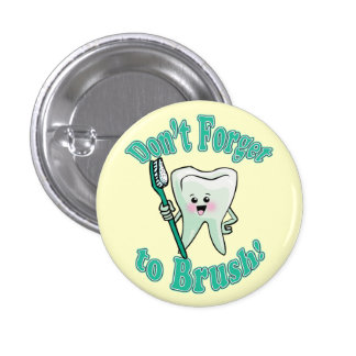 Funny Dentist Dental Hygienist Button