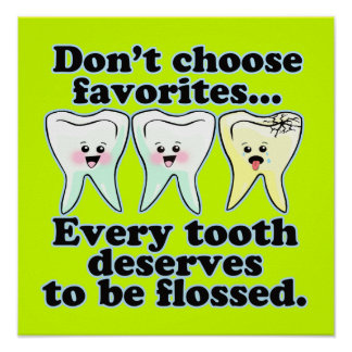 Funny Dentist Office Artwork Poster