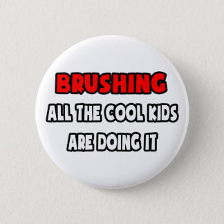 Funny Dentist Shirts and Gifts Pinback Button