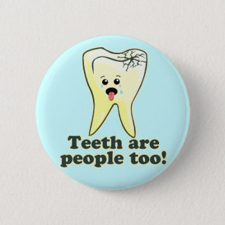 Funny Dentistry Button