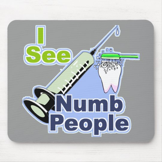 Funny Dentists and Hygienists Mouse Pad