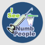 Funny Dentists and Hygienists Round Stickers