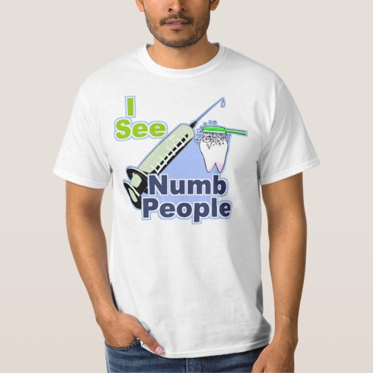 Funny Dentists and Hygienists T-Shirt